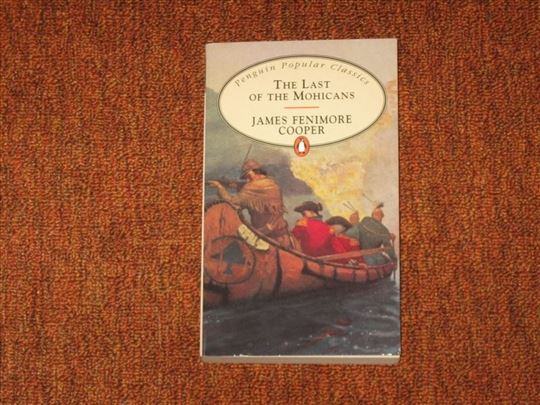 The Last Of The Mohicans : James Fenimore Cooper