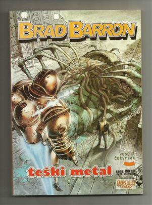 Brad Barron VČ 10 Teški metal