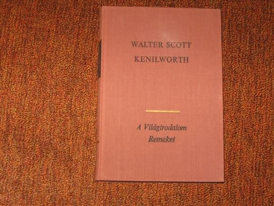 Kenilworth : Walter Scott