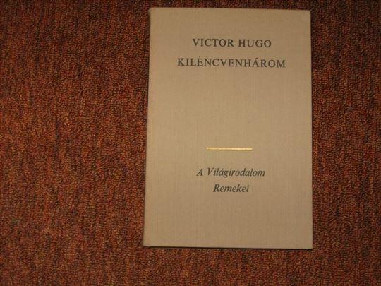 Kilencvenharom : Victor Hugo