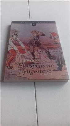 El espejismo yugoslavo, Textos del bronce, ESP