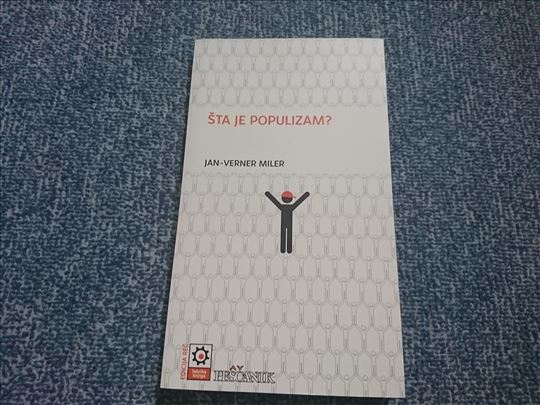 Šta je populizam? - Jan-Verner Miler