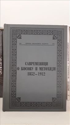 Savremenici o Kosovu i Metohiji 1852 - 1912