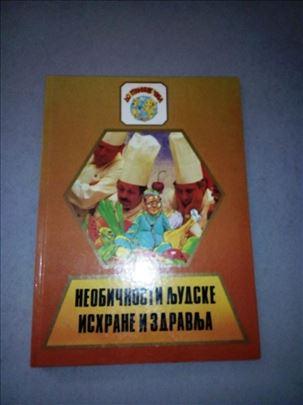 Knjiga - neobičnosti ljudske ishrane i zdravlja