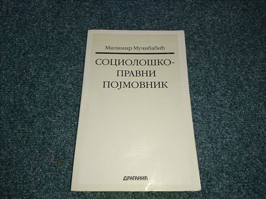 Sociološko-pravni pojmovnik - Milimir Mučibabić