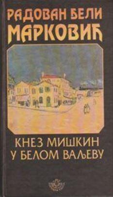 Knez Miškin u Belom Valjevu