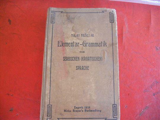 Elementar gramatik serbishe-croatishe 1916 god