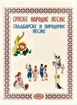 Srpske narodne pesme: Svadbarske, porodične