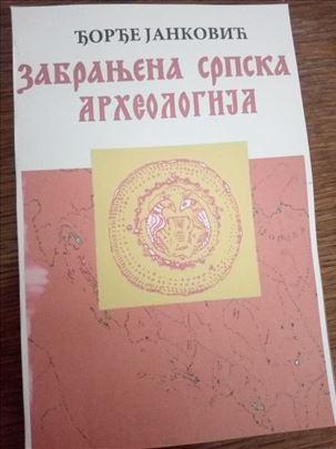 Zabranjena srpska arheologija - Djordje Janković