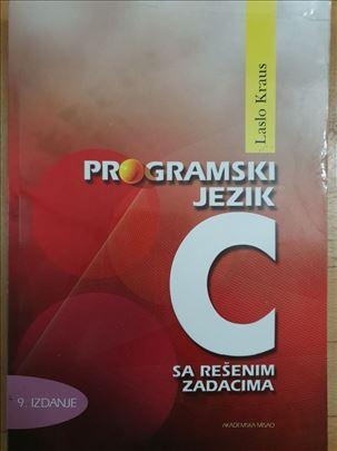 Programski jezik C sa rešenim zadacima Laslo Kraus