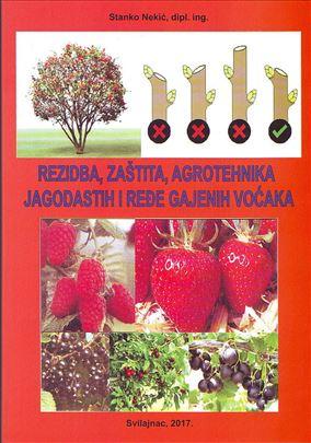 Rezidba, zaštita i agrotehnika jagodastih i ređe..