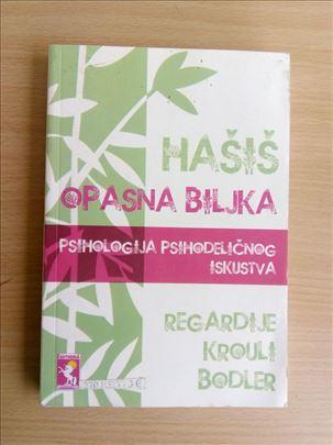 Hašiš - Opasna biljka - Regardije, Krouli, Bodler