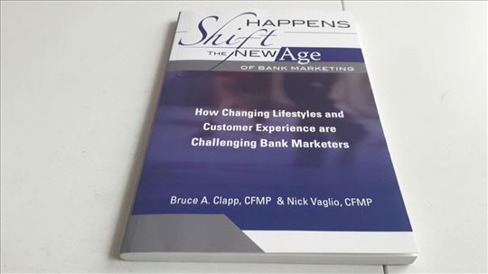 Shift Happens: The New Age Of Bank Marketing