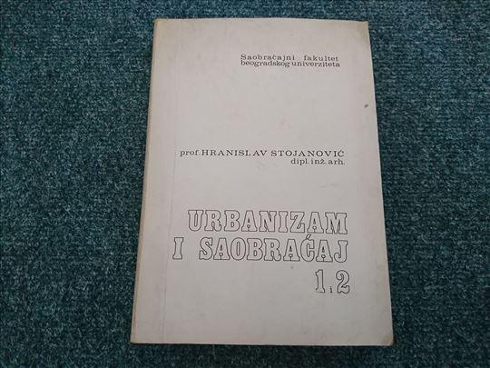 Urbanizam i saobraćaj 1-2 - Hranislav Stojanović
