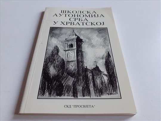 Skolska autonomija Srba u Hrvatskoj RETKO SKD Pros