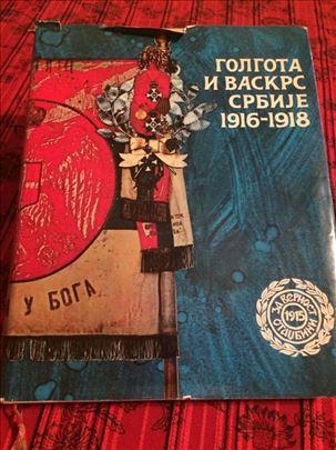 Golgota i vaskrs Srbije 1916-1918