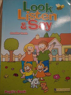 Look, listen, say