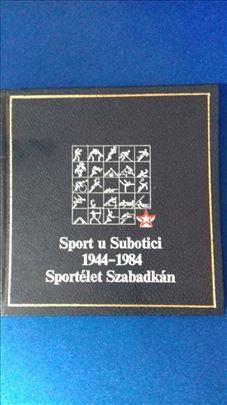 Sport u Subotici 1944 - 1984