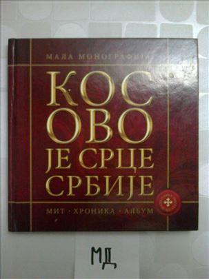 Kosovo je srce Srbije - mala monografija