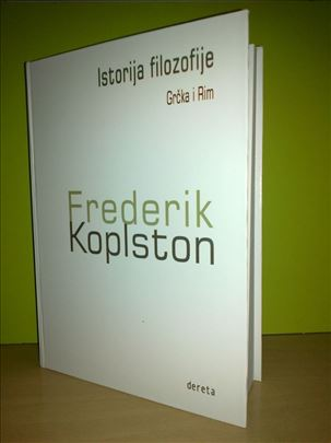 ISTORIJA FILOZOFIJE - Grčka i Rim Frederik Koplsto