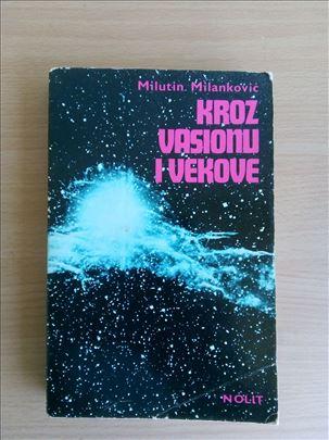 Milutin Milanković - KROZ VASIONU I VEKOVE