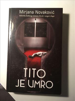 Tito je umro - Mirjana Novaković