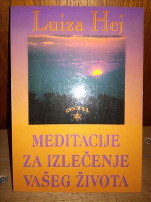 MEDITACIJE ZA IZLECENJE VASEG ZIVOTA – Luiza Hej