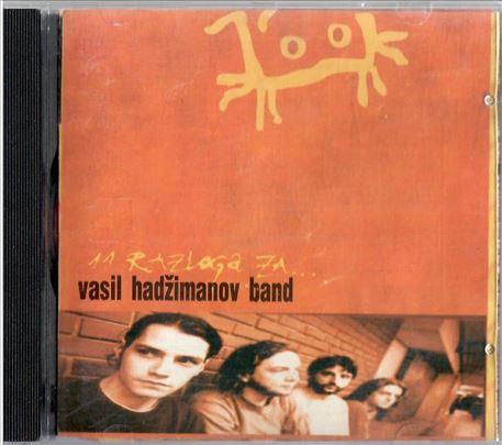 Vasil Hadzimanov bend - 11 razloga za