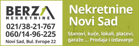 Berza nekretnine  |  Prodaja i izdavanje nekretnina - Novi Sad