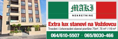 Maki nekretnine / Extra lux stanovi na Voždovcu