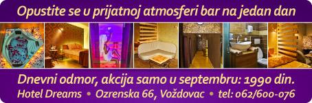 Dnevni odmor / Hotel Dreams na Voždovcu