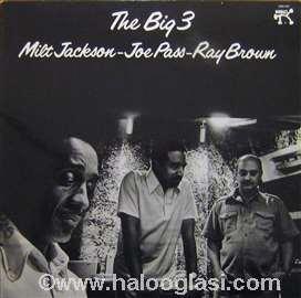 Milt Jackson, Joe Pass, Ray Brown - The Big 3