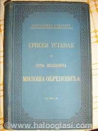 Srpski ustanak i prva vladavina Miloša Obrenovića