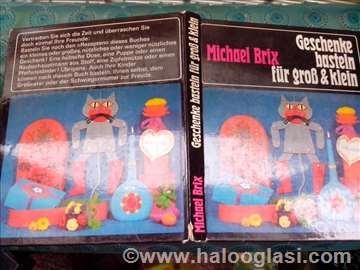 Michael Brix - Geschenke basteln fur grob & klein