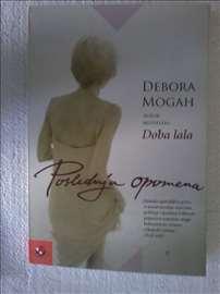 Debora Mogan. Poslednja opomena. Novo