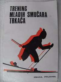 Knjiga: Trening mladih smučara trkača 1979. god.
